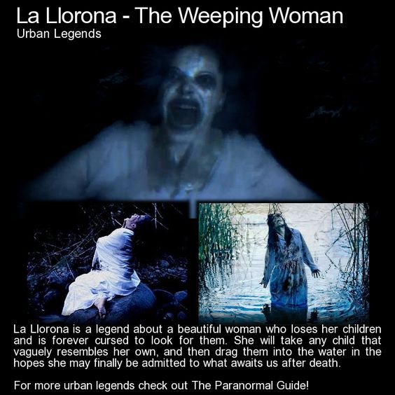 La Llorona - The Weeping Woman. A creepy legend that also serves as a great way to keep children away from bodies of water after dark. http://www.theparanormalguide.com/blog/la-llorona-the-weeping-woman