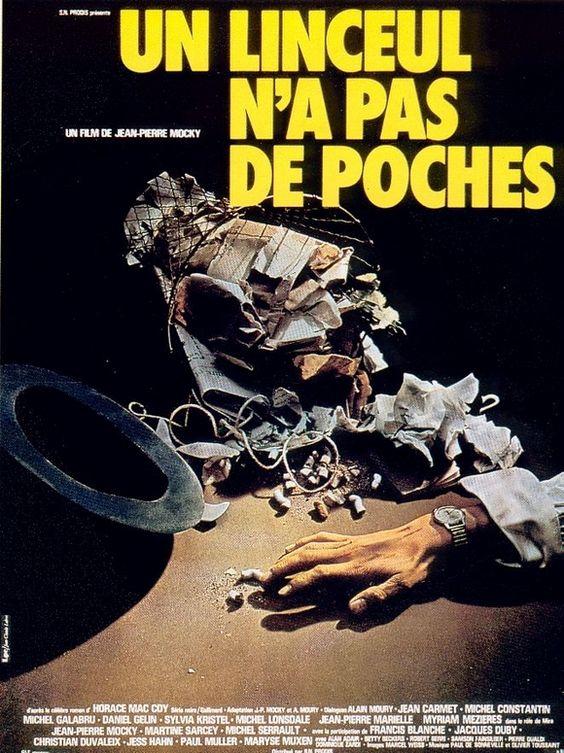 un linceul n'a pas de poches - film de Jean-Pierre Mocky