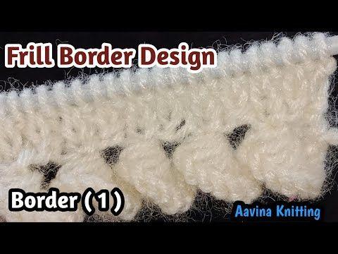 Khubsurat Knitting Border Design Ladies Cardigan Border Design Youtube Easy Knitting Patterns Border Design Knitting