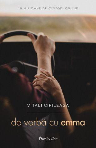De vorbă cu Emma by Vitali Cipileaga