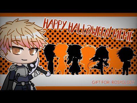 Happy Halloween Meme The Music Freaks Gacha Club Gift For Rosyclozy Youtube Happy Halloween Meme Halloween Memes Club Gifts