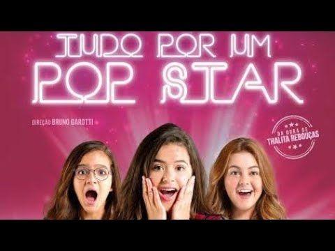 Tudo Por Um Pop Star Filme Completo 720p Maisa Silva Hd Youtube Filmes Completos Filmes Pop
