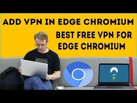 Free Vpn Extension For Edge