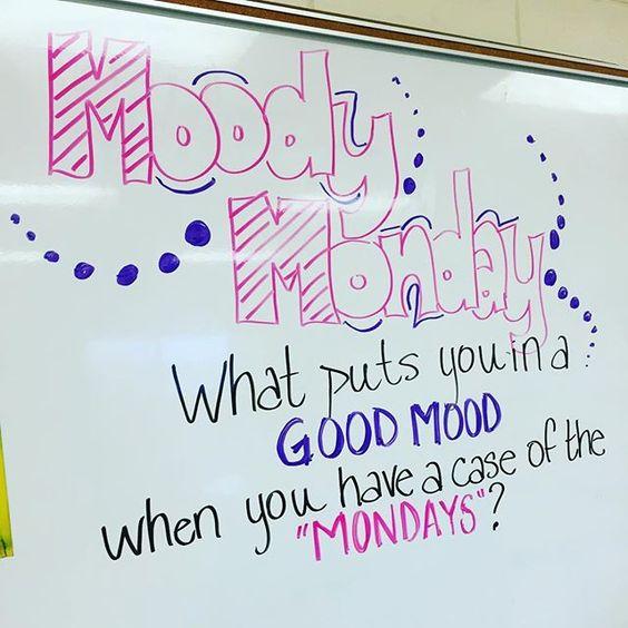 Moody Monday -- whiteboard wisdom