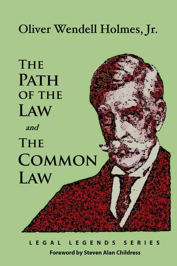 The Path of the Law and The Common Law - Oliver Wendell Holmes |...: The Path of the Law and The Common Law - Oliver Wendell Holmes |… #Law