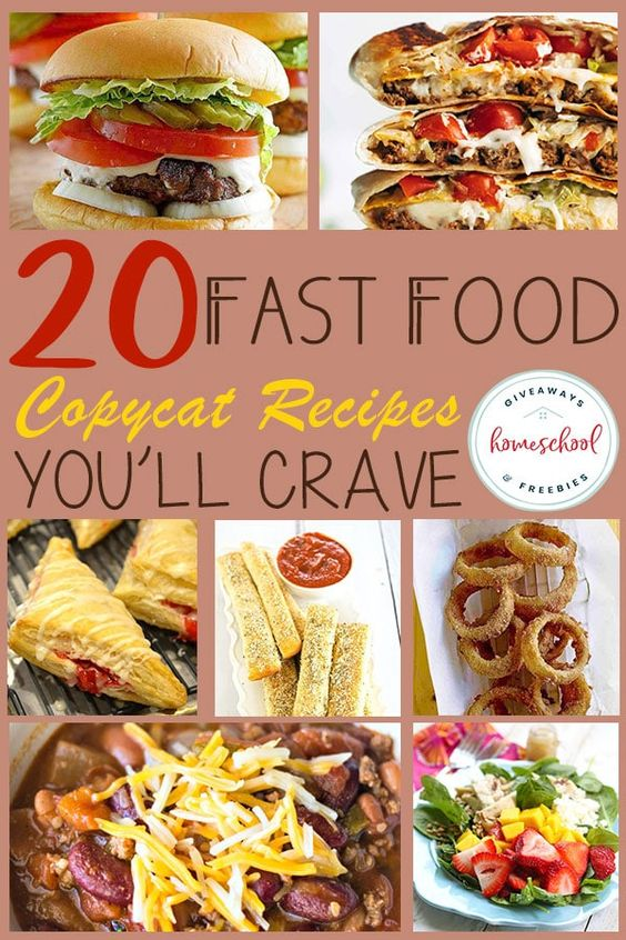 20 Fast Food Copycat Recipes You'll Crave - Homeschool Giveaways