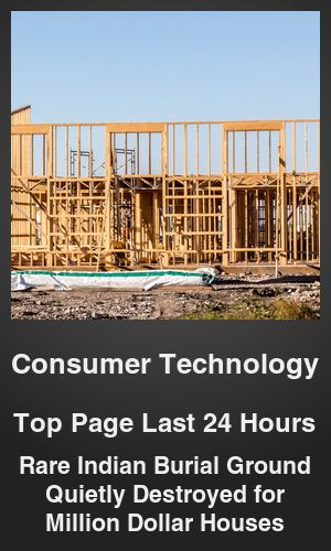 Top Consumer Technology link on telezkope.com. With a score of 1992. --- Rare Indian Burial Ground Quietly Destroyed for Million Dollar Houses. --- #telezkopeconsumertechnology --- Brought to you by telezkope.com - socially ranked goodness