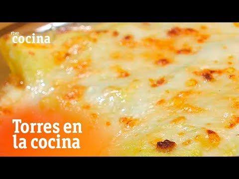 Canelones De Merluza Torres En La Cocina Rtve Cocina Youtube Torres En La Cocina Merluza Queso Parmesano