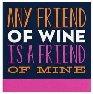 Any Friend of Wine Beverage Napkin
