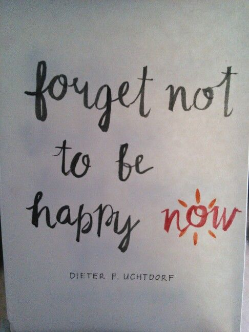 Watercolor Brush letterting Quote by Dieter Uchtdorf 2