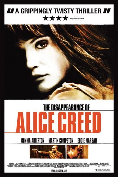 The Disappearance of Alice Creed is a horrible title for a really good little movie. Small in cast and location it proves that a good story can carry it all. It's one of my recent favorites.