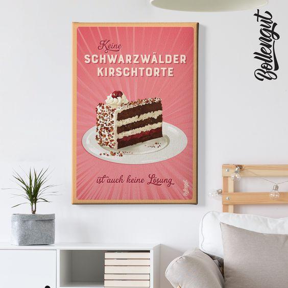 Keine Schwarzwalder Kirschtorte Ist Auch Keine Losung In 2020 Kirschtorte Schwarzwalder Kirschtorte Kirschen