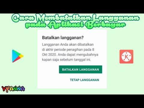 Cara Membatalkan Langganan Pada Aplikasi Berbayar Youtube Aplikasi Tanggal Youtube