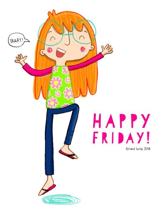 Carol Lucas Illustration: Happy Friday!: