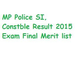 MP Police SI, Constable Result 2015 Exam Final Merit list vyapam.nic.in Cutoff Marks