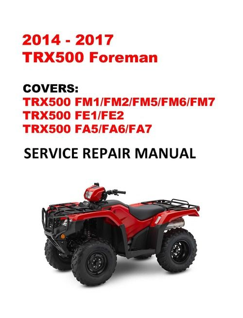 2014 2017 Trx500 Foreman Service Repair Manual In 2021 Repair Manuals Dual Clutch Transmission Honda Service
