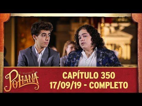 As Aventuras De Poliana Capitulo 350 17 09 19 Completo