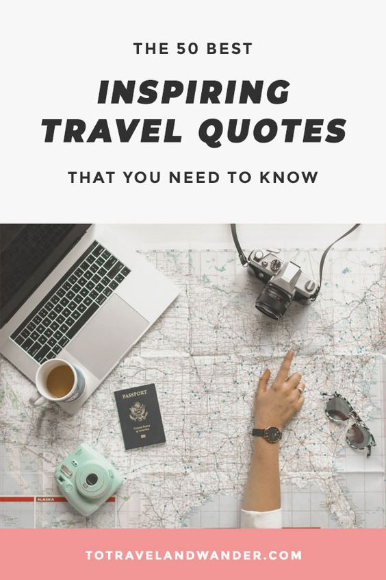 The Best 50 Inspiring Travel Quotes