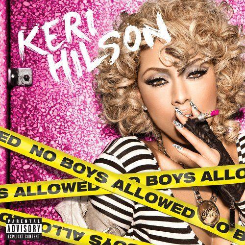 Keri Hilson - No Boys Allowed