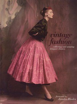 Vintage Fashion: Collecting and Wearing Designer Classics   with Zandra Rhodes
