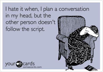 Hahaha all the time :P