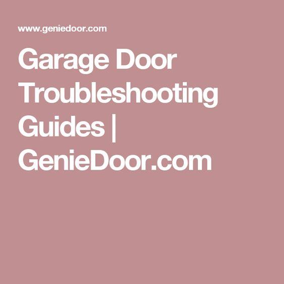 Garage Door Troubleshooting Guides | GenieDoor.com