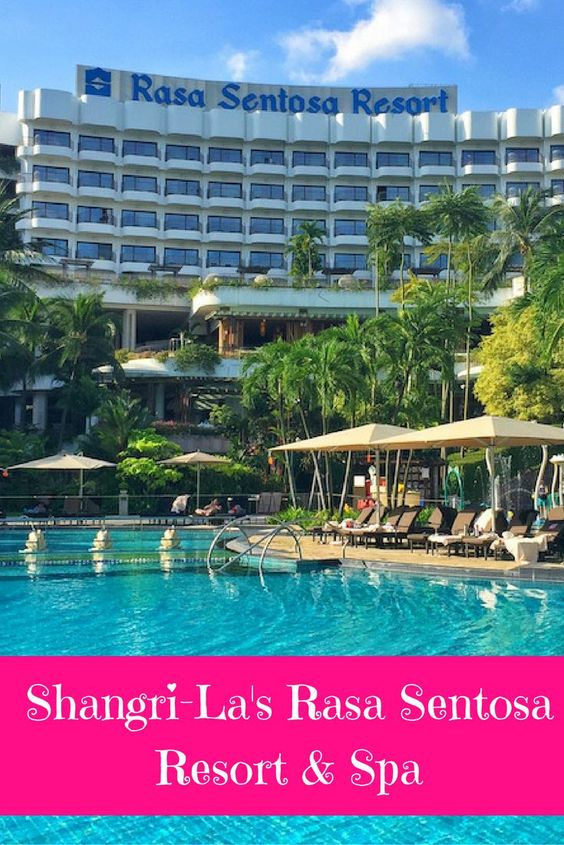 Hotel Review Shangri La S Rasa Sentosa Resort Spa Resorts Singapore And Shangri La