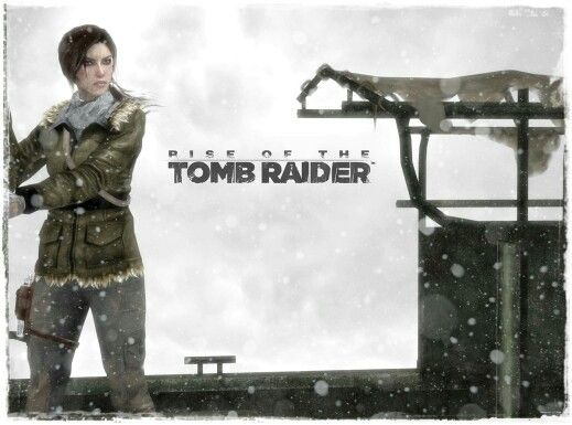 Rise of the Tomb Raider - SOOOO LOOKING FORWARD TO THIS GAME!!!!! (2015)