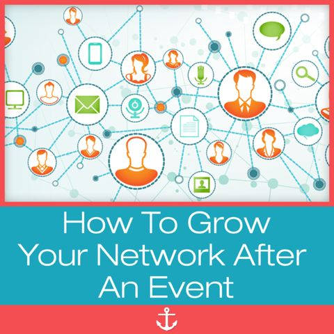 You're home from an event...now what? Here I share How to #Grow your #Network after an Event!