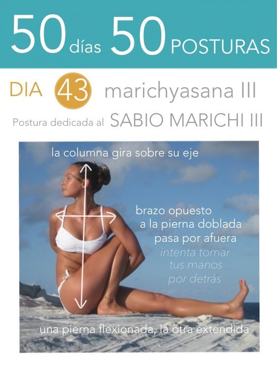 50 días 50 posturas. Día 43. Postura dedicada al Sabio Marichi II