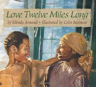 Children's Book Review - Love Twelve Miles Long    An awesome book about Frederick Douglass and his mom.