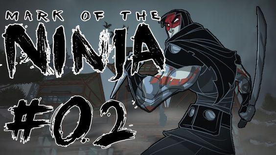 #02 - Mark of the Ninja - Tinte und Träume