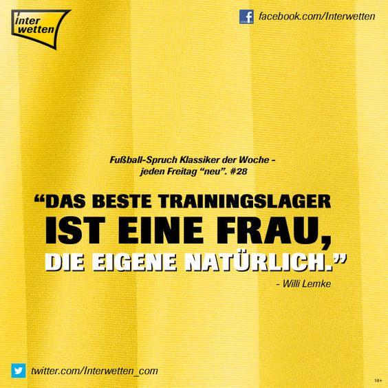 """Fußball-Spruch Klassiker der Woche - jeden Freitag """"neu"""". #28 #FSKdW - """"Das beste Trainingslager ist eine Frau, die eigene natürlich."""" - Willi Lemke #Interwetten"""
