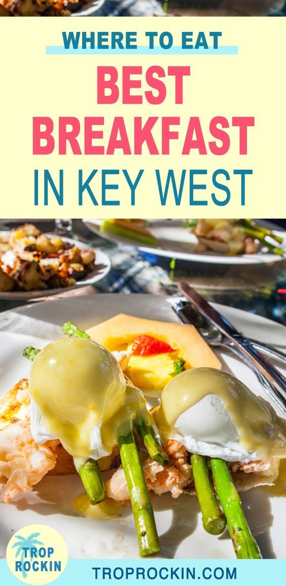 Blue Heaven In Key West Serves The Best Breakfast On The Island One Of The Most Iconic Restaurants In The Florida Keys In 2020 Key West Foodie Travel Best Breakfast