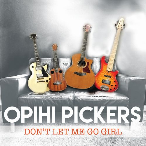 :: ハワイアンレゲエバンド、オピヒ・ピッカーズ(Opihi Pickers)復活!ニューシングル『Don't Let Me Go Girl』が配信開始!…