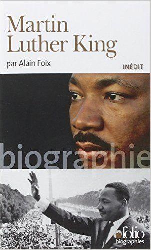 Amazon.fr - Martin Luther King - Alain Foix - Livres