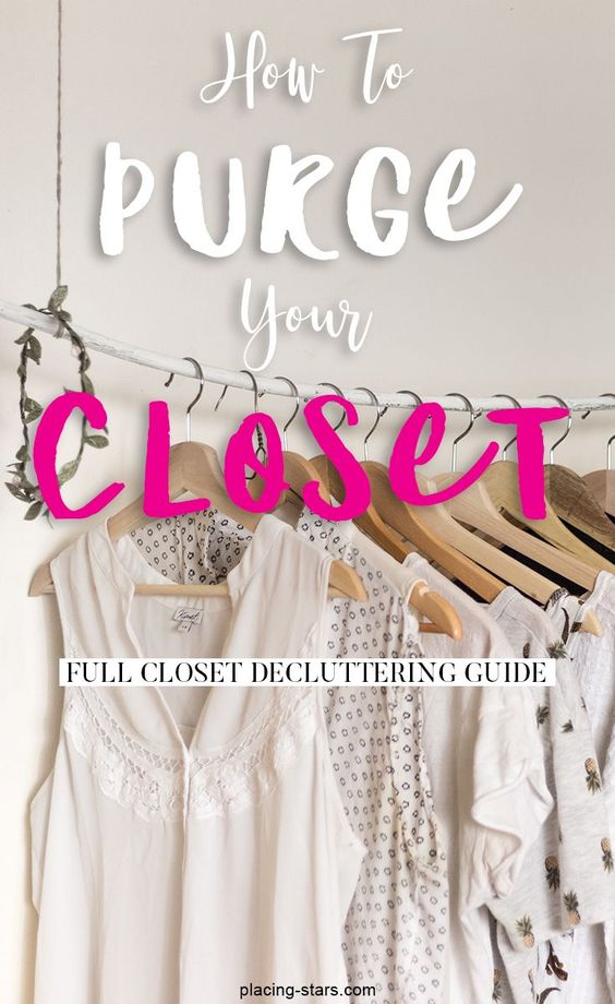 How to purge your closet. How to declutter your closet. 10 things to get rid of from your closet and wardrobe. closet declutter guide. decluttering.