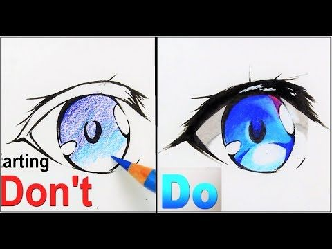 Don T Vs Do How To Draw Anime Eyes Drawing Tutorial Youtube How To Draw Anime Eyes Drawing Tutorial Anime Drawings