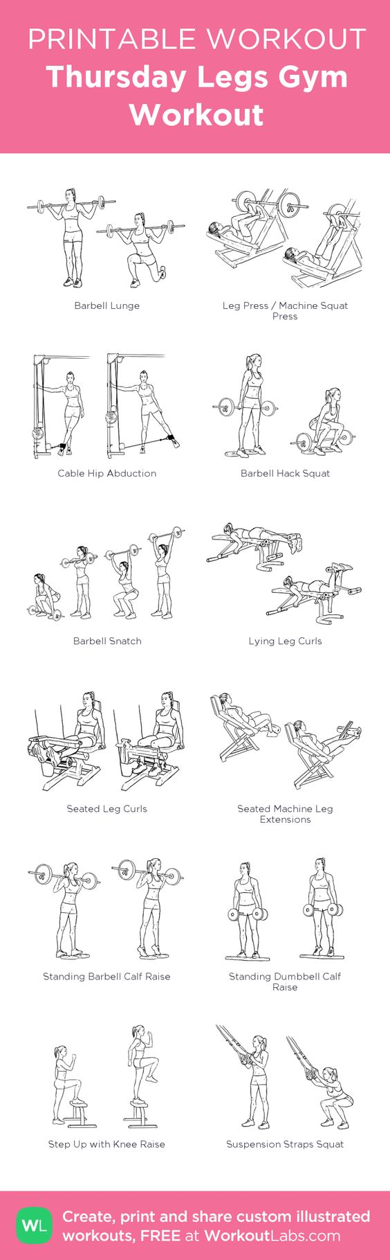 Thursday Legs Gym Workout:my visual workout created at WorkoutLabs.com • Click through to customize and download as a FREE PDF! #customworkout