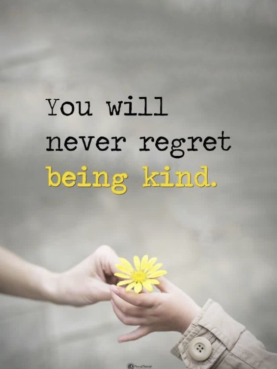 #noregrets for #kindness