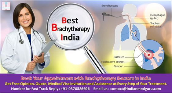 Brachytherapy Treatment in India: Plan for Advanced Cancer Care