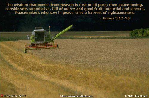 Inspirational illustration of James 3:17-18