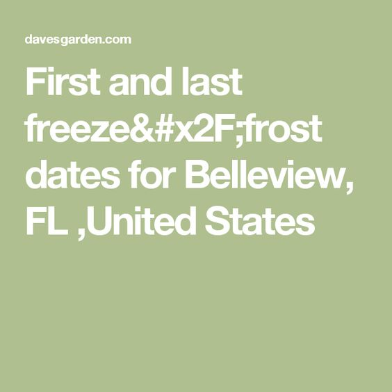 First and last freeze/frost dates for Belleview, FL ,United States