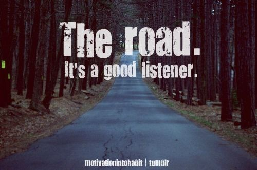 the road it's a good listener