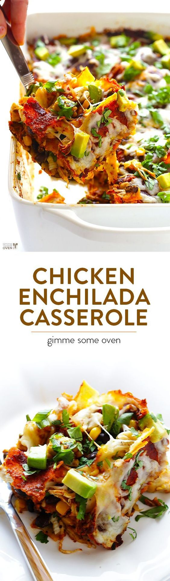 """Chicken Enchilada Casserole -- my favorite recipe for enchiladas that's made extra easy by being """"stacked"""" into a casserole   gimmesomeoven.com"""