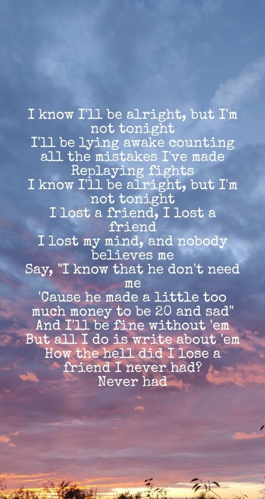 I Lost A Friend I Lost A Friend Amazing Quotes Lyric Quotes