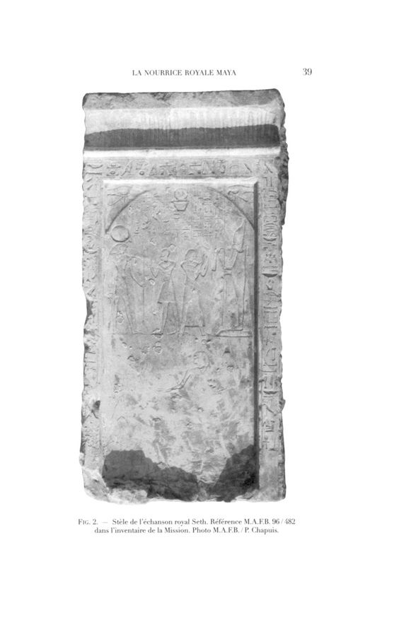 FlG. 2. - Stèle de l'échanson royal Seth. Référence M.A.F.B. 96/482 dans l'inventaire de la Mission. Photo M.A.F.B. / P. Chapuis.