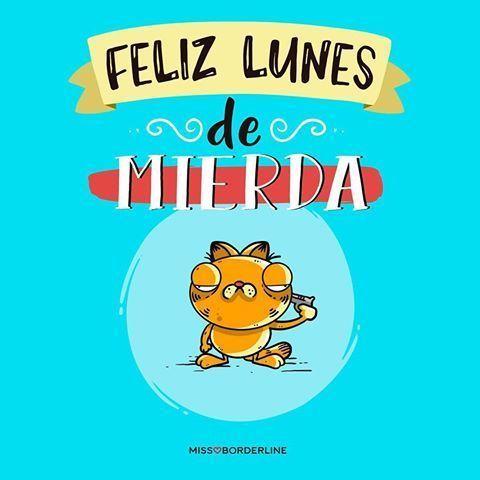 Postales De Lunes Con Imagenes Feliz Lunes Humor Feliz Lunes