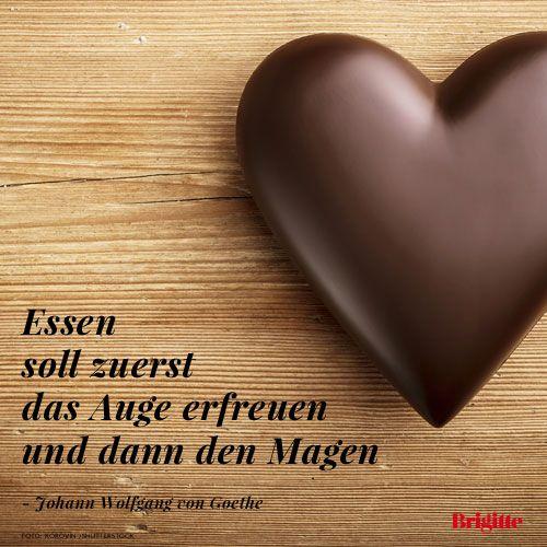Die schönsten Sprüche rund ums Essen: http://www.brigitte.de/rezepte/koch-trends/sprueche-essen-1216472/