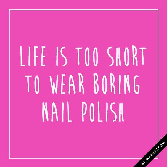 life is too short to wear boring nail polish! SHARP! As